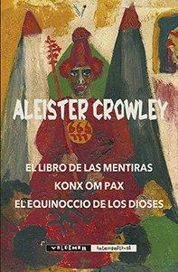 El libro de las mentiras (Intempestivas) por Aleister Crowley