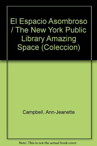 El Espacio Asombroso (Coleccion) por Ann-Jeanette Campbell