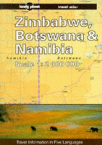 Zimbabwe, Botswana & Namibia travel atlas (Lonely Planet Travel Survival Kit)