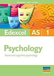 Edexcel AS Psychology Student Unit Guide: Unit 1 Social and Cognitive Psychology (Student Unit Guides)