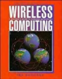 Wireless Computing Guide Networking: A Manager's Guide to Wireless Networking (Communications)