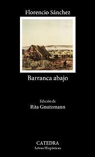 Barranca abajo par Florencio Sanchez