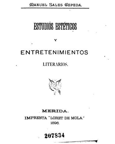 Estudios Estéticos y Entretenimientos Literarios