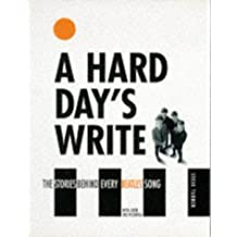 Hard Day's Write: The Stories Behind Every Beatles' Song
