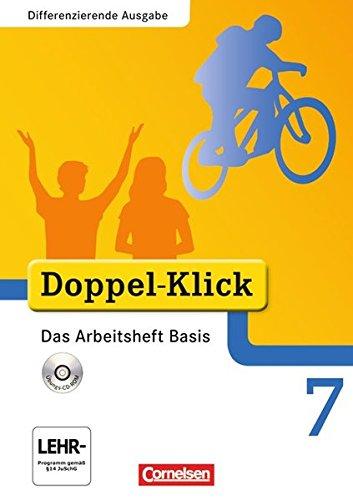Doppel-Klick - Differenzierende Ausgabe. 7. Schuljahr. Das Arbeitsheft Basis mit CD-ROM: Arbeitsheft mit CD-ROM por Grit Adam