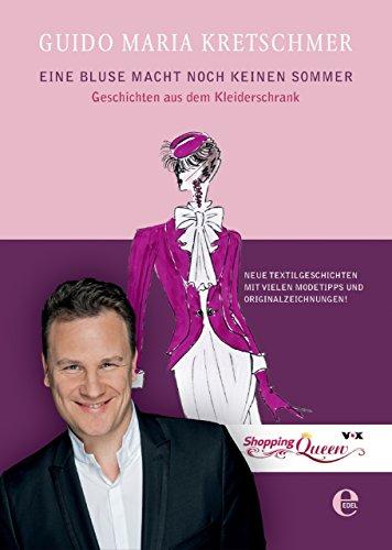Buchseite und Rezensionen zu 'Eine Bluse macht noch keinen Sommer: Geschichten aus dem Kleiderschrank' von Guido Maria Kretschmer