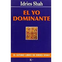 El Yo Dominante = The Commanding Self (Sabiduría Perenne)