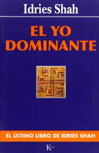 El Yo dominante (Sabiduría Perenne)