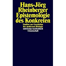 Epistemologie des Konkreten: Studien zur Geschichte der modernen Biologie (suhrkamp taschenbuch wissenschaft)