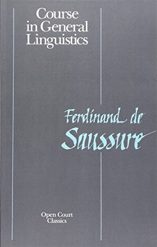 Course in General Linguistics (Open Court Classics) by Ferdinand de Saussure (1998-12-30)