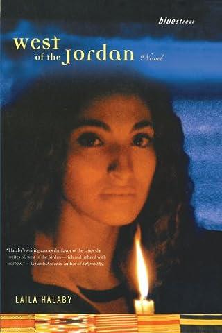 West of the Jordan: A Novel