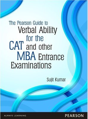 The Pearson Guide to Verbal Ability for the CAT and Other MBA Entrance Examinations 1st Edition price comparison at Flipkart, Amazon, Crossword, Uread, Bookadda, Landmark, Homeshop18