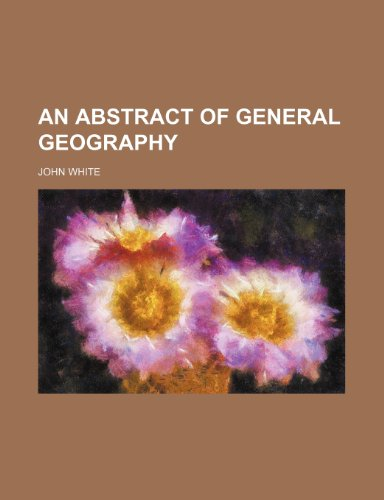 An abstract of general geography