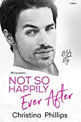 Not So Happily Ever After (British Bad Boys Book 3)