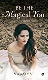 #10: Be the Magical You : Unleash Your Hidden Powers