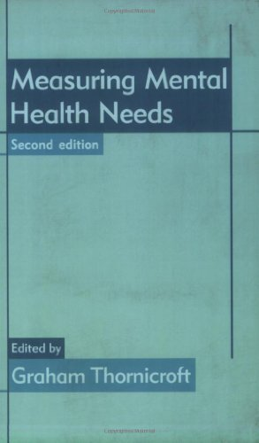 Measuring Mental Health Needs, 2nd Edition (Cv/Visual Arts Research) by Graham Thornicroft (2001) Taschenbuch
