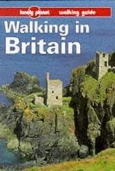 Lonely Planet Walking in Britain (Serial) by David Else (1997-04-02)