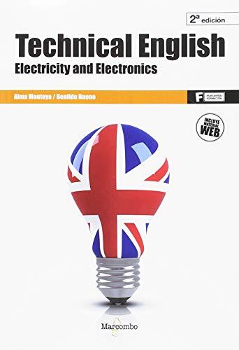 *Technical English: Electricity and Electronics 2ªEd. (MARCOMBO FORMACIÓN) por Alma Montoya