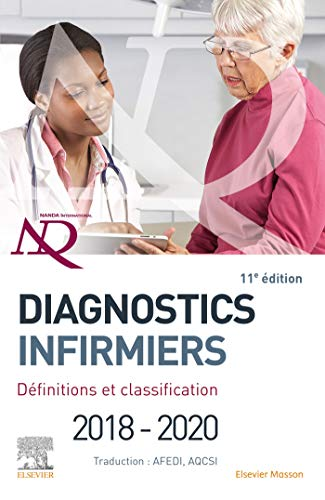 Diagnostics infirmiers 2018-2020: Définitions et classification
