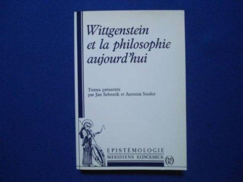 Wittgenstein et la philosophie aujourd'hui