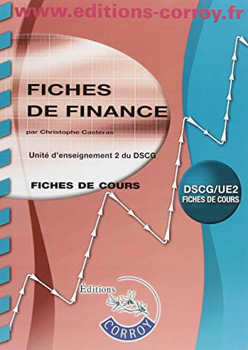 Fiches de finance: UE 2 du DSCG par Christophe Castéras