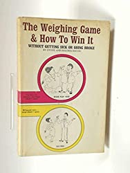 Weighing Game and How to Win it: Without Getting Sick or Going Broke