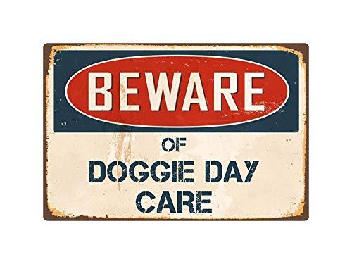 qidushop Blechschild mit Aufschrift Beware of Doggie Day Care, Vintage, Retro, für Männer, 20 x 30 cm -