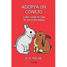 Adopta un conejo: Cómo cuidar en casa de una bolita peluda