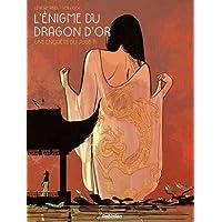 L'Enigme du Dragon d'or : Une enquête du juge Ti, Tome 1