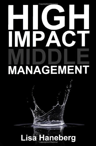 High Impact Middle Management