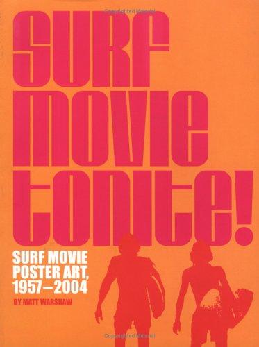 1957 Poster (Surf Movie Tonite!: Surf Movie Poster Art, 1957-2005)
