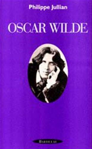 Oscar Wilde par Philippe Jullian