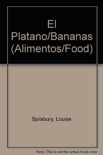 El Platano/Bananas (Alimentos/Food)