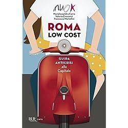 Roma low cost: Guida anticrisi alla Capitale