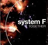 Songtexte von System F - Together