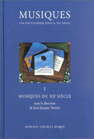musiques-tome-1-musiques-du-xxme-sicle