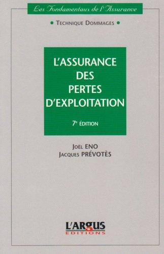 L'assurance des pertes d'exploitation par Joël Eno