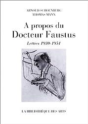 A propos du Docteur Faustus : Lettres 1930-1951 (livre non massicoté)