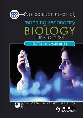 Teaching Secondary Biology 2nd Edition (Ase Science Practice)