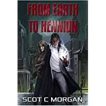 From Earth To Hennion: By Way Of A Dragon, A Spaceship, And Some Other Planet (English Edition)
