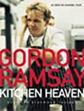 Gordon Ramsay's Kitchen Heaven