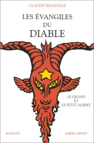 Les Évangiles du diable, suivi deLe Grand et le Petit Albert par Claude Seignolle
