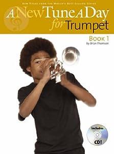 A New Tune A Day: [Book 1]: Trumpet