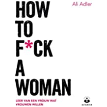How to f*ck a woman
