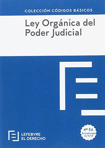LEY ORGANICA DEL PODER JUDICIAL: Código Básico (Códigos Básicos)
