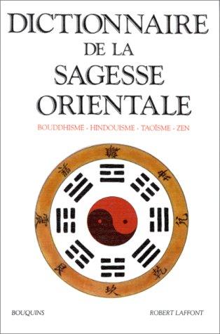 Dictionnaire de la sagesse orientale par Collectif