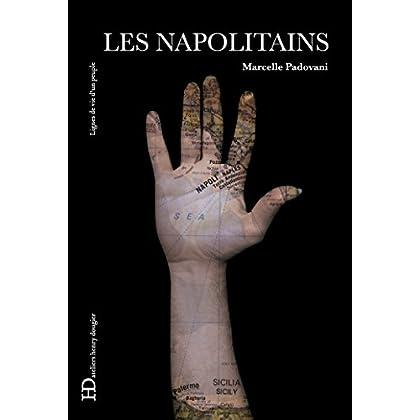 Les Napolitains: Lignes de vie d'un peuple