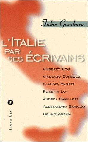 L'Italie par ses écrivains par Fabio Gambaro