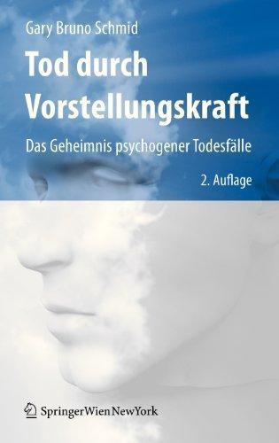 Tod durch Vorstellungskraft: Das Geheimnis psychogener Todesfälle