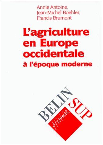 L'agriculture en Europe occidentale à l'époque moderne
